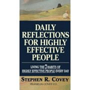 Daily Reflections for Highly Effective People: Living the Seven Habits of Highly Successful People Every Day, Paperback/Stephen R. Covey