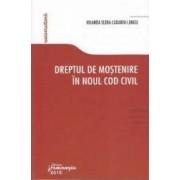 Dreptul de mostenire in Noul cod civil - Iolanda Elena Cadariu-Lungu