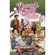 Dream Daddy: A Dad Dating Comic Book, Paperback/Leighton Gray