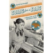 Going for a Song: A Chronicle of the UK Record Shop, Paperback