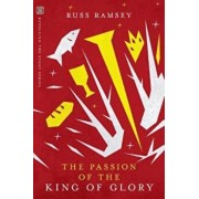 Passion of the King of Glory, Paperback/Russ Parker