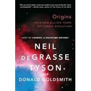 Origins: Fourteen Billion Years of Cosmic Evolution, Paperback/Neil Degrasse Tyson