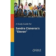 A Study Guide for Sandra Cisneros's Eleven, Paperback/Cengage Learning Gale
