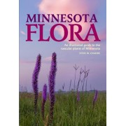 Minnesota Flora: An Illustrated Guide to the Vascular Plants of Minnesota