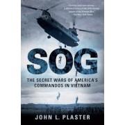 SOG: The Secret Wars of America's Commandos in Vietnam, Paperback