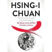 Hsing-I Chuan: The Practice of Heart and Mind Boxing, Paperback