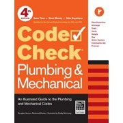 Code Check Plumbing & Mechanical: An Illustrated Guide to the Plumbing and Mechanical Codes, Paperback/Redwood Kardon