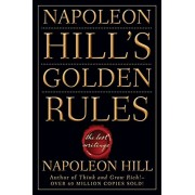 Napoleon Hill's Golden Rules: The Lost Writings, Paperback