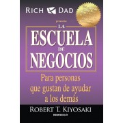 La Escuela de Negocios: Para Personas Que Gustan de Ayudar a Los Demas / The Business School for People Who Like Helping People, Paperback