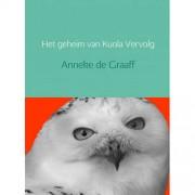 Het geheim van Kuola - Anneke de Graaff
