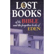 The Lost Books of the Bible and the Forgotten Books of Eden, Paperback