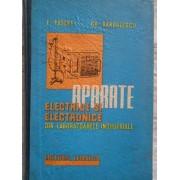 Aparate Electrice Si Electronice Din Laboratoarele Industriale - E.pasere Gh.barbulescu