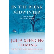 In the Bleak Midwinter: A Clare Fergusson and Russ Van Alstyne Mystery, Paperback