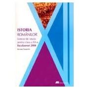 ISTORIA ROMANILOR. SINTEZE DE ISTORIE PENTRU CLASA A XII-A. BACALAUREAT 2008 .