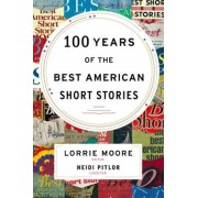 100 Years of the Best American Short Stories, Hardcover