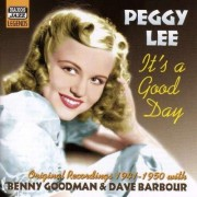 Peggy Lee - It's a Good Day (0636943264225) (1 CD)