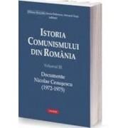 Istoria comunismului din Romania Volumul III: Documente. Nicolae Ceausescu (1972-1975)