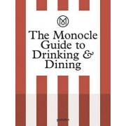 The Monocle Guide to Drinking and Dining by Monocle