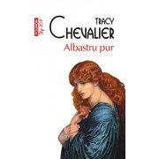 Albastru pur (Top 10+)/Tracy Chevalier
