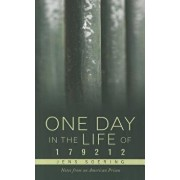 One Day in the Life of 179212, Paperback/Jens Soering