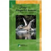 Buch: Tiro! Flugwild kommt