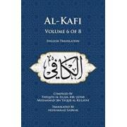Al-Kafi, Volume 6 of 8: English Translation/Thiqatu Al-Islam Abu Ja'fa Al-Kulayni