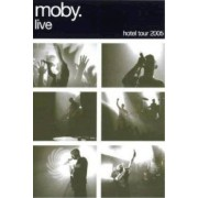Video Delta Moby - Moby live: the hotel tour '05 - DVD