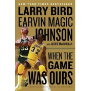 When the Game Was Ours, Paperback