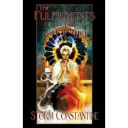 The Fulfilments of Fate and Desire: Book Three of The Wraeththu Chronicles, Paperback/Storm Constantine