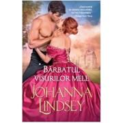 Barbatul visurilor mele/Johanna Lindsey