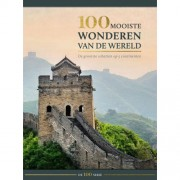 De 100 serie: 100 mooiste wonderen van de wereld - Eileen Bernardi, Marc Hakim, Michael Heitmann, e.a.