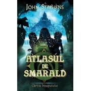 Atlasul de smarald, Cartile Inceputului, Vol. 1/John Stephens