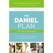 The Daniel Plan 365-Day Devotional: Daily Encouragement for a Healthier Life, Paperback/Daniel Plan Team the