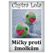Chytrá Lola - Míčky proti žmolkům (6ks) (MZ01)