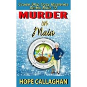 Murder on Main: A Cruise Ship Cozy Mystery, Paperback/Hope Callaghan