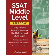 SSAT Middle Level Prep Book: Study Guide & Practice Book for the Middle Level SSAT Exam, Paperback/Ssat Middle School Practice Book Team