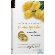Si am spus da o poveste de iubire - Elizabeth Gilbert