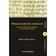 Memoria Nationala Romaneasca - Mihai Stelian Rusu