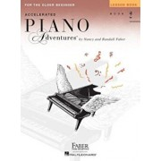 Accelerated Piano Adventures for the Older Beginner: Lesson Book 2, Paperback/Nancy Faber