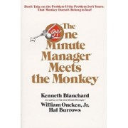One Minute Manager Meets the Monkey, Paperback/Ken Blanchard
