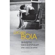 Sfarsitul occidentului/Lucian Boia