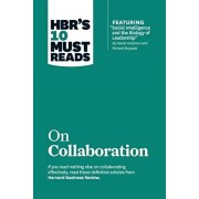 "Hbr's 10 Must Reads on Collaboration (with Featured Article ""social Intelligence and the Biology of Leadership,"" by Daniel Goleman and Richard Boyatzi, Hardcover/Harvard Business Review"
