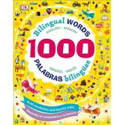 1000 Bilingual Words: Palabras Bilingues: Desarolla El Vocabulario Y La Lectura/DK