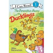 The Berenstain Bears and the Ducklings, Paperback/Mike Berenstain