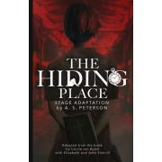 The Hiding Place, Paperback/A. S. Peterson