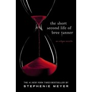 The Short Second Life of Bree Tanner: An Eclipse Novella, Paperback/Stephenie Meyer