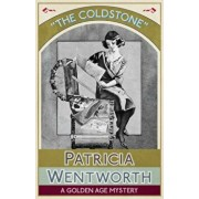 The Coldstone: A Golden Age Mystery, Paperback/Patricia Wentworth