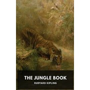 The Jungle Book: A collection of stories by the English author Rudyard Kipling, Paperback/Rudyard Kipling