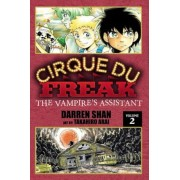 Cirque Du Freak, Volume 2: The Vampire's Assistant, Paperback