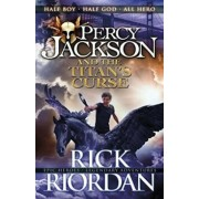 Percy Jackson and the Titan S Curse/Rick Riordan